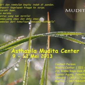 Astasila Mudita Center, 9-12 Mei 2013